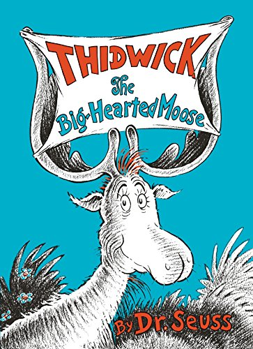 Moose House (Thidwick the Big-Hearted Moose (Classic Seuss))