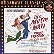 The Music Man -  Original Broadway Cast