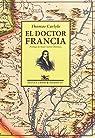 El doctor Francia par Carlyle
