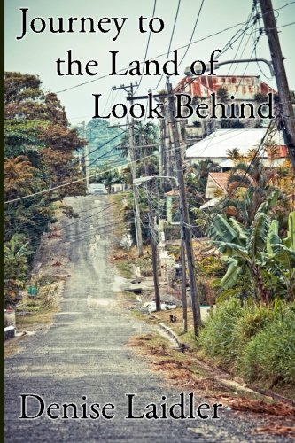 Journey to Land of Look Behind