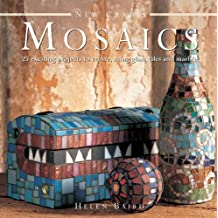 New Crafts: Mosaics: 25 Exciting Projects to Create, Using Glass, Tiles and Marble