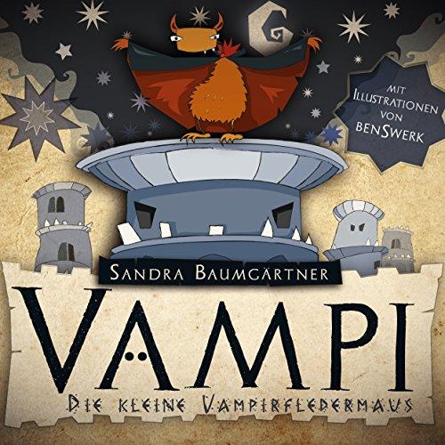 Vampi - Die kleine Vampirfledermaus: für Erstleser und - Singen Et Magie