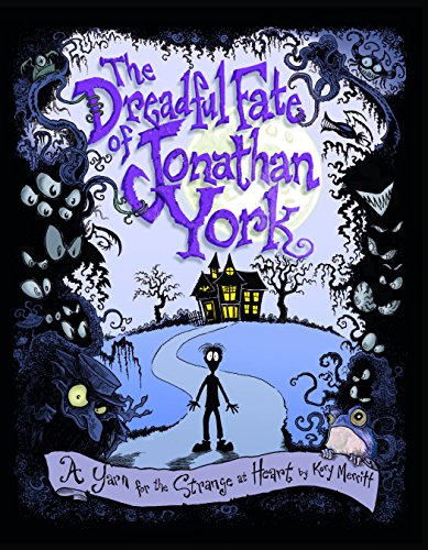 The Dreadful Fate of Jonathan York: A Yarn for the Strange at ()