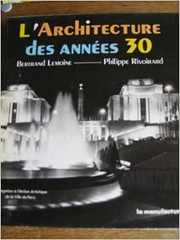 Paris-l'architecture des années trente