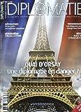 DIPLOMATIE N° 46. SOMMAIRE: CHINE INDE UNE RELATION COMPLEXE, L UKRAINE ET L OTAN, LES ETHIOPIENS ONT ILS MANGE LEURS FORETS, FRANCE BRESIL A L HEURE DU RAFALE, QUAI D ORSAY UNE DIPLOMATIE EN DANGER?...