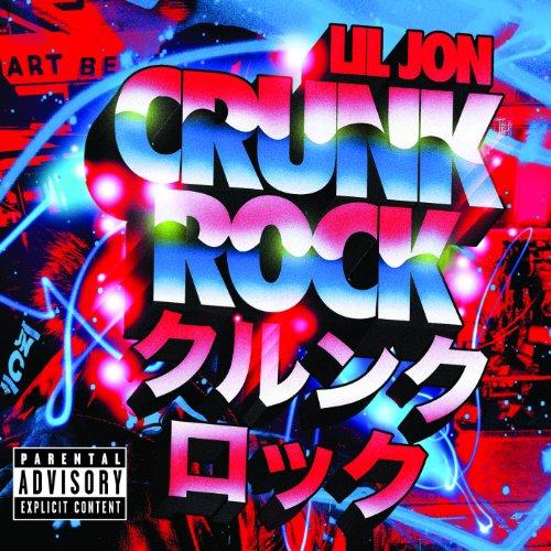 Crunk Rock (Deluxe Edition Explicit) [Explicit]