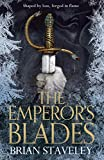The Emperor's Blades (Chronicles of the Unhewn Throne, Band 1)