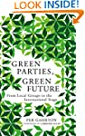 Green Parties, Green Future: From Loc...