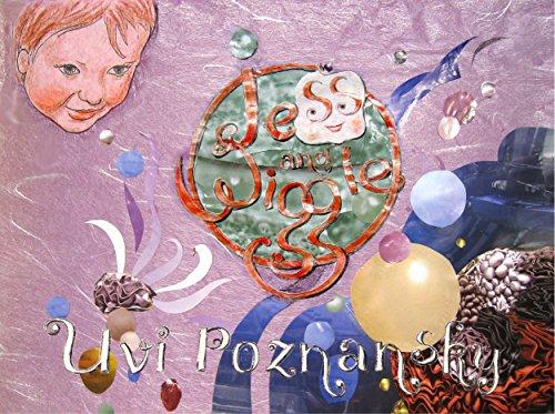 Jess and Wiggle by Uvi Poznansky