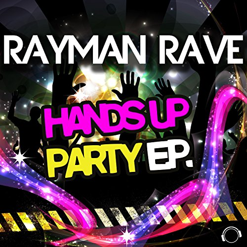 Rayman Rave-Hands Up Party E.P.