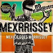 No Manchester by Mexrrissey (2016-08-03)