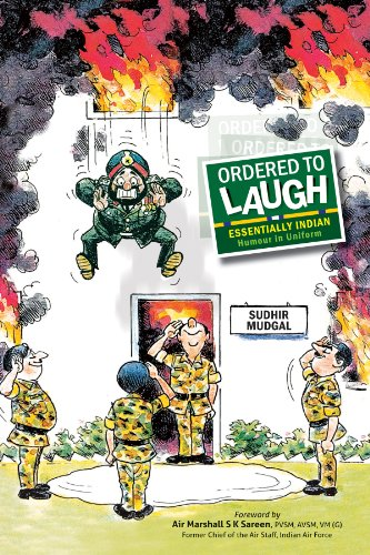 Ordered to Laugh: Essentially Indian Humour in Uniform