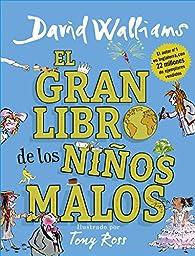 El gran libro de los niños malos par David Walliams
