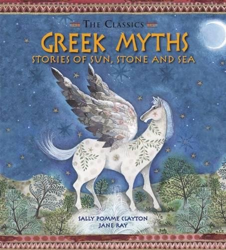Greek myths : stories of sun, stone and sea