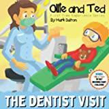Ollie and Ted - The Dentist Visit: First Time Experiences   Dentist Book For Toddlers   Helping Parents and Carers by…