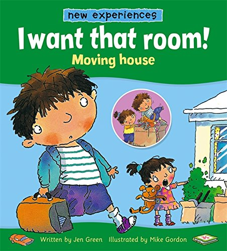I want that room! : moving house