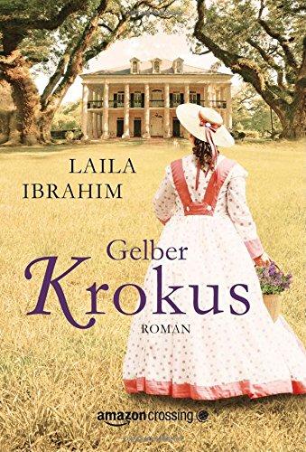 Buchseite und Rezensionen zu 'Gelber Krokus' von Laila Ibrahim