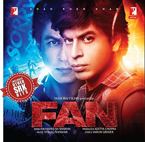 FAN (Original Motion Picture Soundtrack) includes other SRK Hits - Bollywood CD - Shah Rukh Khan, Yash Raj Films - 2016