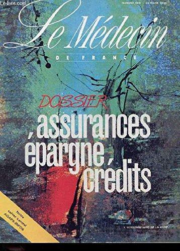 REVUE LE MEDECIN DE FRANCE N° 566 - 23 MARS 1989 - DOSSIER ASSURANCES EPARGNE CREDITS par COLLECTIF