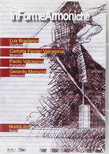 In forme armoniche. Con CD Audio por Carlotta Ferrari Valcepina, Gerardo Monizza, Paolo Valcepina Lux Bradanini