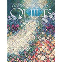 Impressionist Quilts: A Color and Design Manual