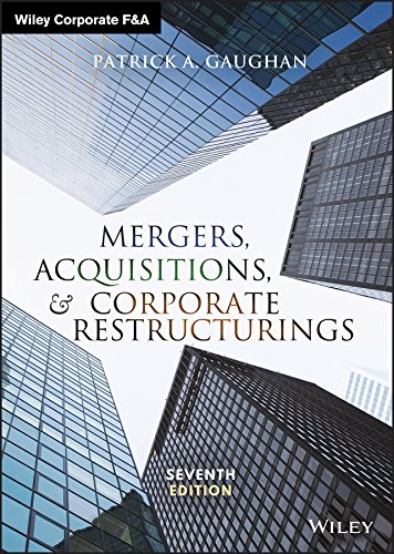 Mergers, Acquisitions, and Corporate Restructurings (Wiley Corporate F&A) (English Edition)