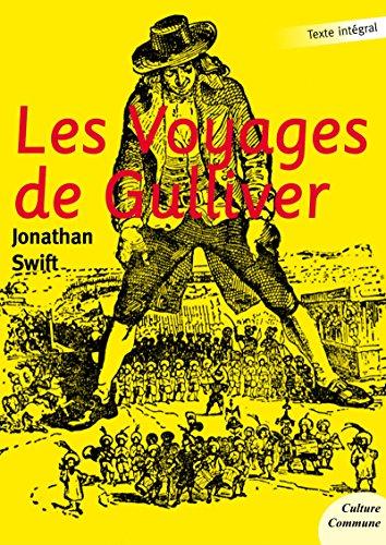 Télécharger des livres au format PDF Les Voyages de Gulliver by Jonathan Swift B008B9BXTE PDB