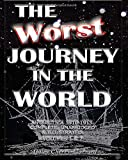 The Worst Journey in the World, Antarctica 1910-1913: 1-2