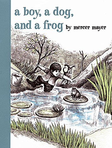 A Boy, a Dog, and a Frog (Boy, Dog, Frog) por Mercer Mayer
