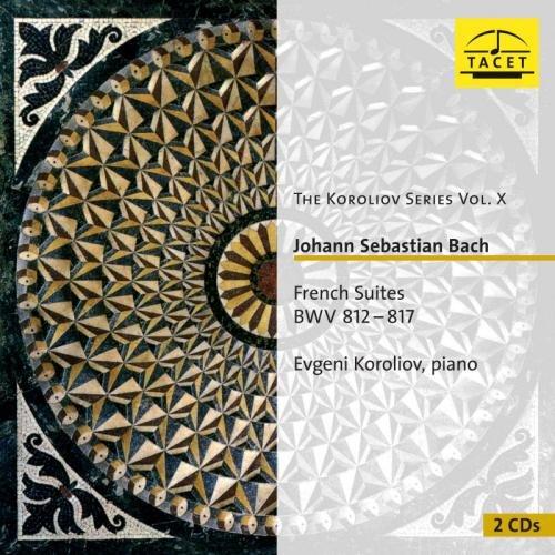 Bach: Französische Suiten BWV 812-817