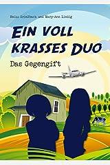 Ein voll krasses Duo: Das Gegengift Kindle Ausgabe