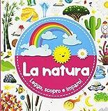 La natura. Leggo, scopro e imparo! Ediz. a colori