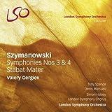Szymanowski : Symphonies n°3 & n°4, Stabat Mater