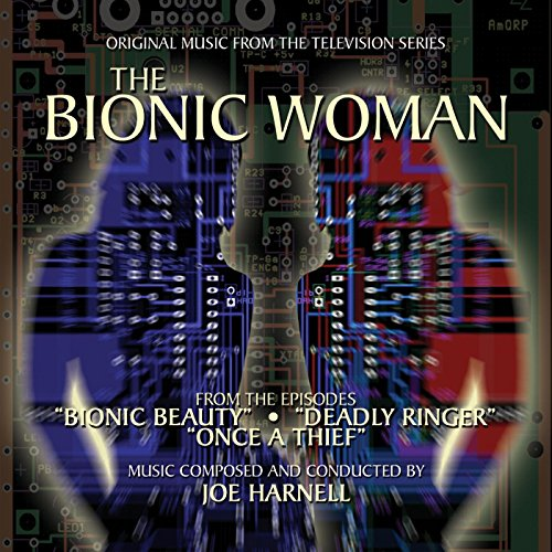 The Bionic Woman (Bionic Beauty, Deadly Ringer, Once a Thief) [Music from the Television Series] -
