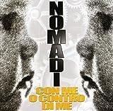 Songtexte von Nomadi - Con me o contro di me