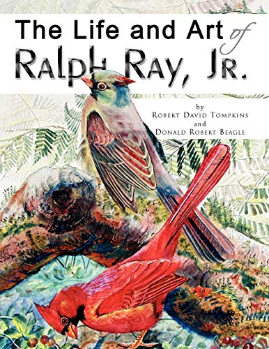 The Life and Art of Ralph Ray, Jr.