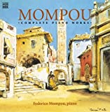 Mompou - Intégrale de l\'Oeuvre pour piano