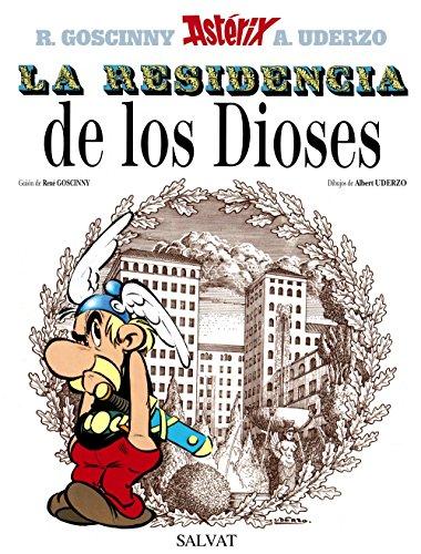 La residencia de los Dioses (Castellano - A Partir De 10 Años - Astérix - La Colección Clásica) por Albert Uderzo