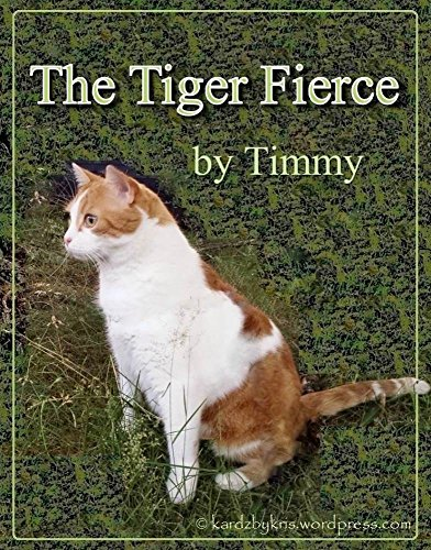 The Tiger Fierce: by Timmy by [kardz by kris]