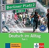 Berliner Platz 2 NEU: Deutsch im Alltag. Audio-CD zum Lehrbuch, Teil 1 (Berliner Platz NEU)