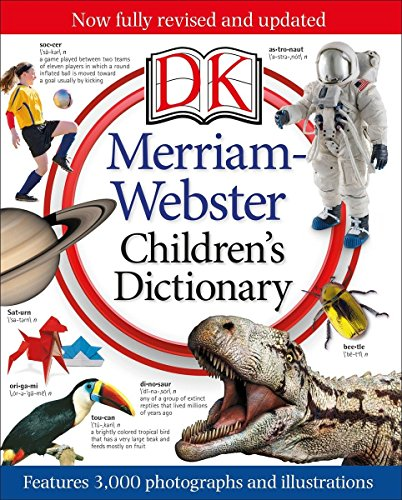 Merriam-Webster Children's Dictionary: Features 3,000 Photographs and Illustrations por Dk
