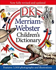 Merriam-Webster Children's Dictionary: Features 3,000 Photographs and Illustrations (Old Edit