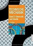 Image de Technische Mechanik 1-3: Technische Mechanik, Bd 3. Kinematik und Kinetik (Oldenbourg Lehr