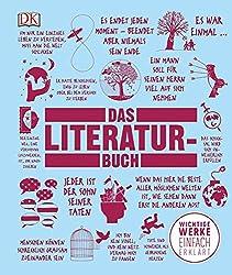 Big Ideas. Das Literatur-Buch: Wichtige Werke einfach erklärt