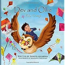Dev and Ollie: Kite Crazy! by Aggarwal Shweta (Large Print, 8 Jun 2015) Paperback