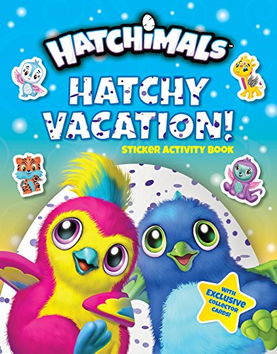 Hatchy Vacation! (Hatchimals)