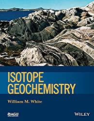 Isotope Geochemistry (Wiley Works) by William M. White (2015-01-27)