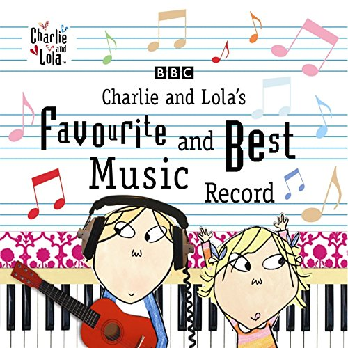 Charlie and Lola's Favourite a...