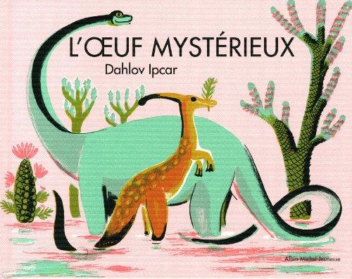 "<a href=""/node/13088"">L'oeuf mystérieux</a>"
