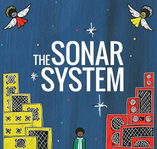 The Sonar System -